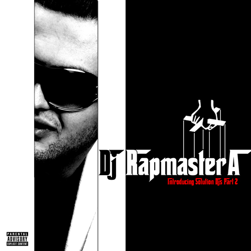 DJ RapmasterA - Introducing Solution Deejays Part 2