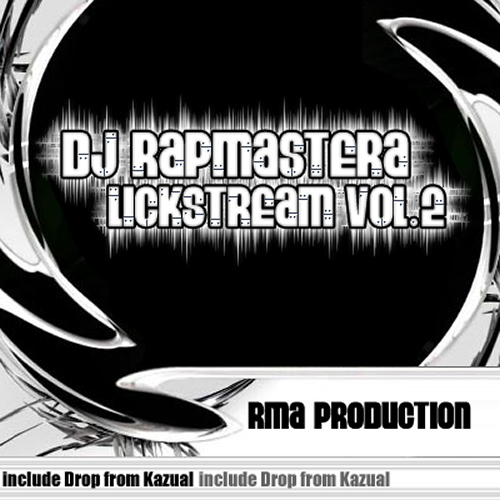 DJ RapmasterA - Lickstream Mixtape Vol.2