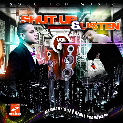 Solution Deejays - Shut Up & Listen Vol.4