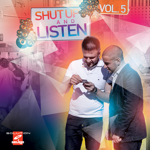 Solution Deejays - Shut Up & Listen Vol.5